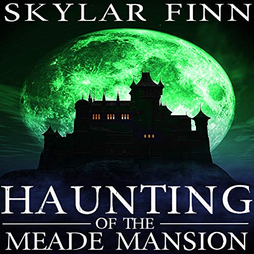 Couverture de The Haunting of the Meade Mansion, Book 3