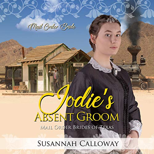 Jodie's Absent Groom Audiobook By Susannah Calloway cover art