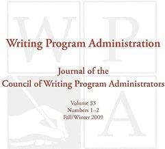 WPA: Writing Program Administration 33.1-2 (Fall/Winter 2009)