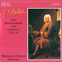 Handel: Harpsichord Works 10
