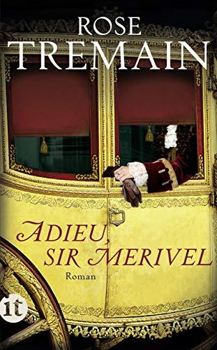 Adieu, Sir Merivel: Roman (insel taschenbuch)