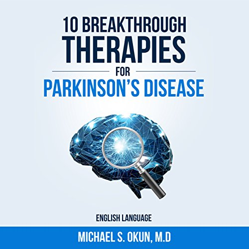 10 Breakthrough Therapies for Parkinson's Disease audiobook cover art