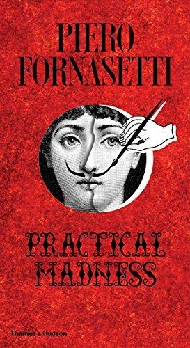 Piero Fornasetti: Practical Madness…