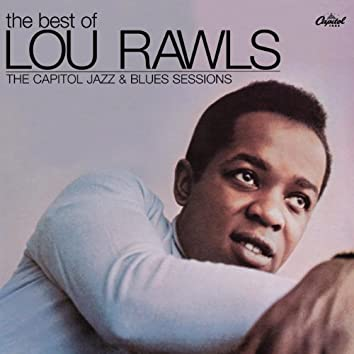 The Best Of Lou Rawls - The Capitol Jazz & Blues Sessions