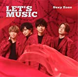LET'S MUSIC / Sexy Zone