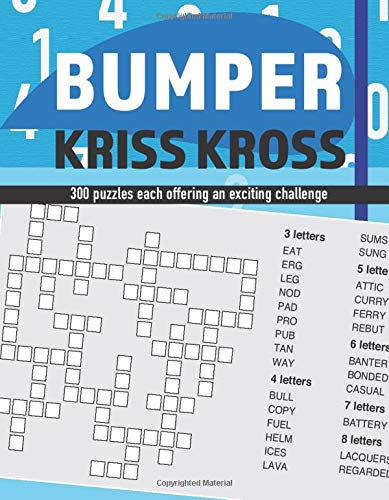 Bumper Kriss Kross: 300 puzzles each offering an exciting challenge