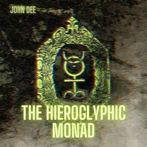 The Hieroglyphic Monad cover art