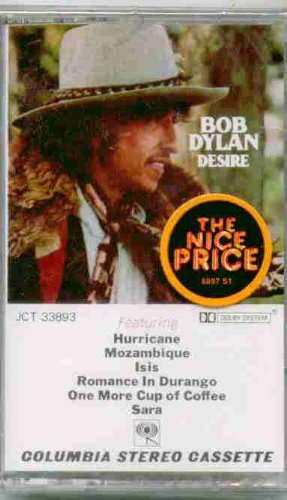 Bob Dylan ~ Desire [Original Recording Reissued] (Original 1990 Columbia Records 33893 CASSETTE Tape NEW Factory Sealed in the Original Shrinkwrap Features 9 Tracks ~ See Seller's Description For Track Listing With Timing)