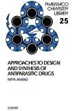 Approaches to Design and Synthesis of Antiparasitic Drugs (ISSN Book 25) (English Edition)