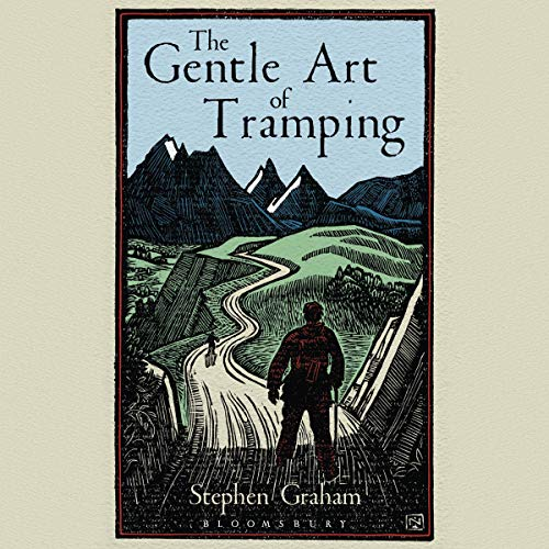 The Gentle Art of Tramping audiobook cover art