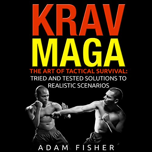Krav Maga: The Art of Tactical Survival cover art