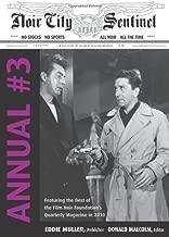 Noir City Annual #3: The Best of the Noir City Sentinel Newsletter