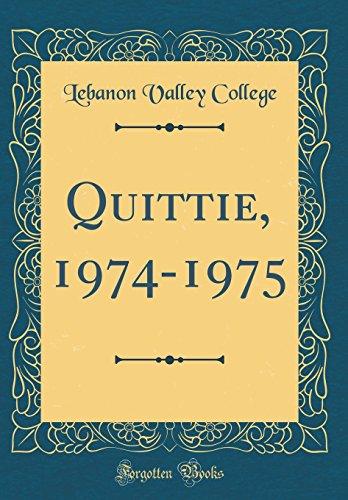 Quittie, 1974-1975 (Classic Reprint)