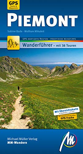 Piemont MM-Wandern: Wanderführer mit GPS-kartierten Routen.