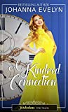 A Kindred Connection: A time travel regency romance (Twickenham time travel Book 1)