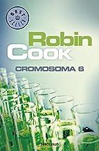Cromosoma 6 / Chromosome 6 (Spanish Edition) by Robin Cook (2013-03-30)