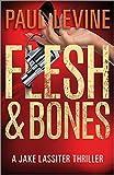 FLESH & BONES (Jake Lassiter Legal Thrillers)