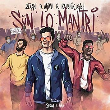 Sun Lo Mantri (feat. Arivu & Kaushik Krish)