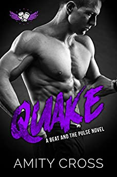 Quake: #8 The Beat and The Pulse by [Amity Cross]