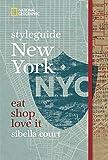 styleguide New York (National Geographic Styleguide) - Sibella Court