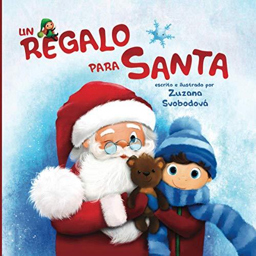 Un regalo para Santa: Esta maravillosa y divertida historia no trata solo de Navidad