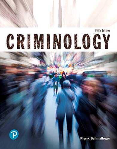 Compare Textbook Prices for Criminology Justice Series 5 Edition ISBN 9780135186251 by Schmalleger, Frank