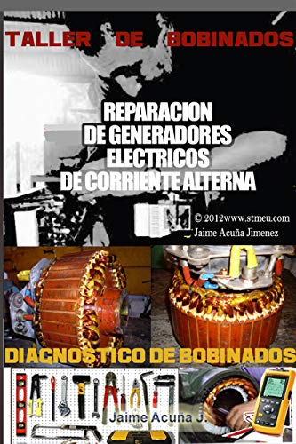 TALLER DE BOBINADOS.: Bobinados de motores eléctricos.