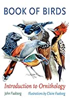Book of Birds: Introduction to Ornithology (Gideon Lincecum Nature and Environment)