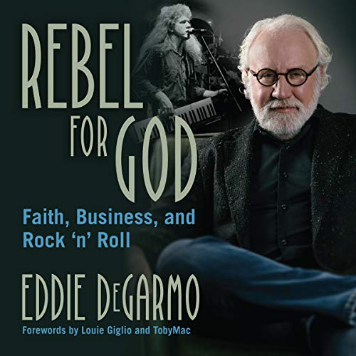 Rebel for God: Faith, Business, and Rock 'n' Roll Titelbild