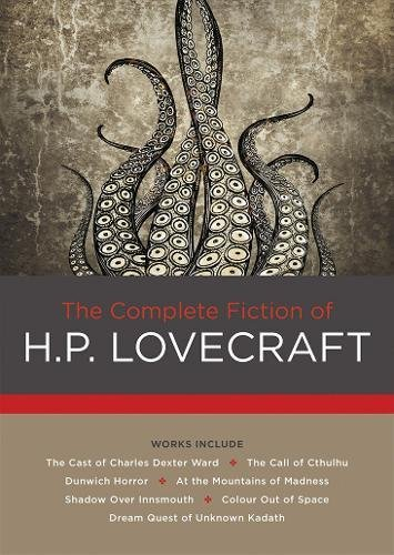 Compare Textbook Prices for The Complete Fiction of H. P. Lovecraft Chartwell Classics First Edition Edition ISBN 9780785834205 by Lovecraft, H. P.