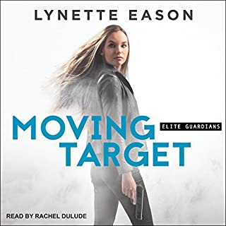 Moving Target     Elite Guardians Series, Book 3              Written by:                                                                                                                                 Lynette Eason                               Narrated by:                                                                                                                                 Rachel Dulude                      Length: 8 hrs and 32 mins     2 ratings     Overall 4.5
