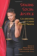 Staging Social Justice: Collaborating to Create Activist Theatre (Theater in the Americas)