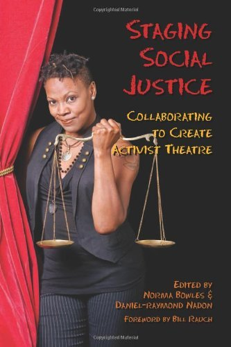 Staging Social Justice: Collaborating to Create Activist Theatre (Theater in the Americas) (English Edition)