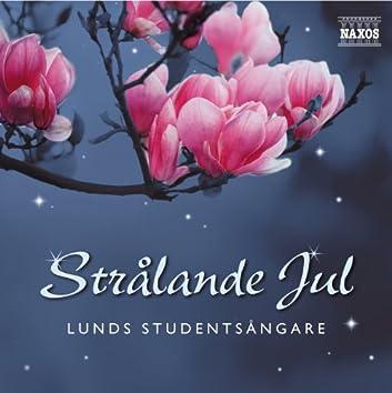 Lunds Studentsångare: Strålande Jul (Radiant Christmas)