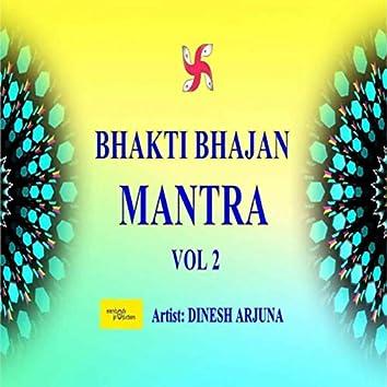 Bhakti Bhajan Mantra, Vol. 2