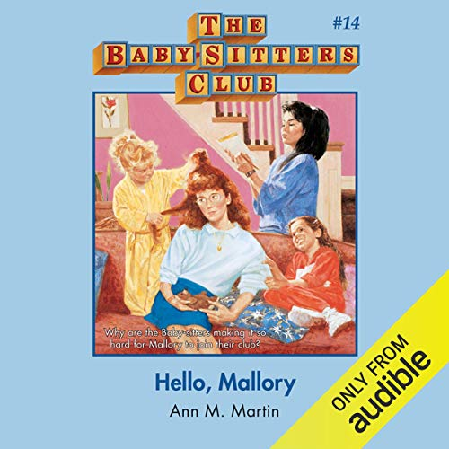Hello, Mallory: The Baby-Sitters Club, Book 14