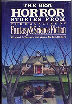 The Best Horror Stories from the Magazine of Fantasy & Science Fiction 0312017367 Book Cover