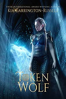 Token Wolf: Vampire Paranormal Romance (Token Huntress Book 3) by [Kia Carrington-Russell]