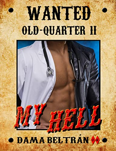 My Hell: Serie Old- Quarter 2 (Old-Quarter Series) (English Edition)