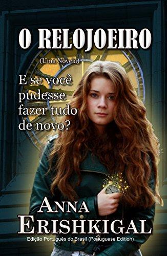O Relojoeiro: Uma Novela (Edição Português): Português do Brasil