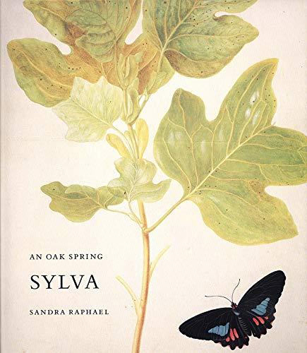 The Garden Spring Foundation: Volume 1: An Oak Spring Sylva: A Selection of the Rare Books on Trees in the Oak Spring Garden Library (Oak Spring Garden Foundation, Band 1)