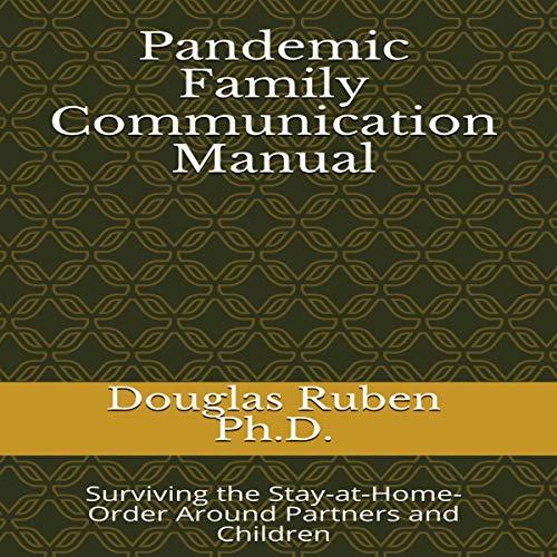 Pandemic Family Communication Manual audiobook cover art