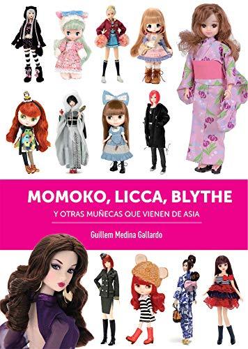 Momoko licca blythe y otras muñecas que vienen de asia