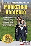 Marketing Agricolo: Come Vendere I Tuoi Prodotti Agricoli e...