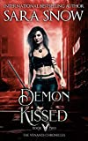 Demon Kissed: Book 2 of the Venandi Chronicles (An Urban Paranormal Romance Series) (Kindle Edition)