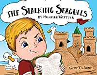 The Stalking Seagulls (Dyslexic Inclusive)