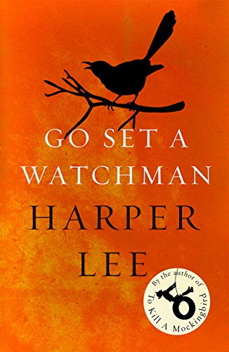 Go Set a Watchman: Harper Lee's sensational lost novel