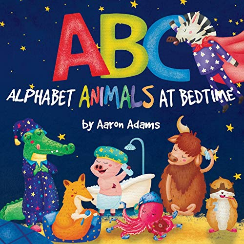 ABC: Alphabet Animals at Bedtime (Cute children's ABC books)