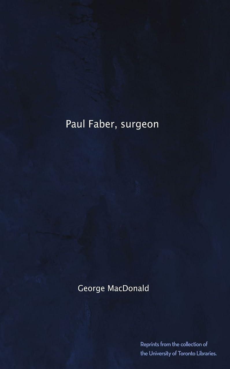 ジェットクリープ免除するPaul Faber, surgeon