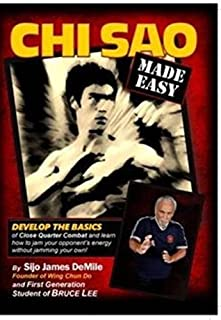 Chi Sao Made Easy DVD James DeMile seattle wing chun do jun fan sticking hands